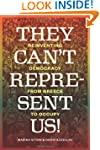 They Can't Represent Us!: Reinventing...