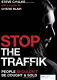 Stop the Traffik: The Crime That Shames Us All (0745953581) by Chalke, Steve