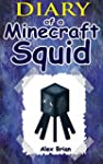MINECRAFT: Diary Of A Minecraft Squid...