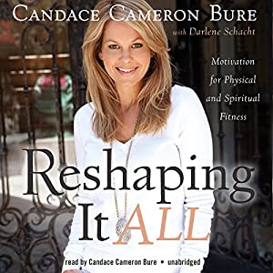 Reshaping It All Audiobook