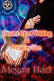 A Dream Upon Waking and Trial by Fire (Grimearth)