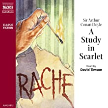 A Study in Scarlet (       UNABRIDGED) by Arthur Conan Doyle Narrated by David Timson