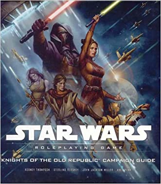 Knights of the Old Republic Campaign Guide (Star Wars Roleplaying Game) written by Rodney Thompson