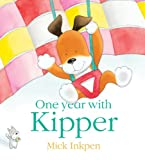Mick Inkpen One Year With Kipper