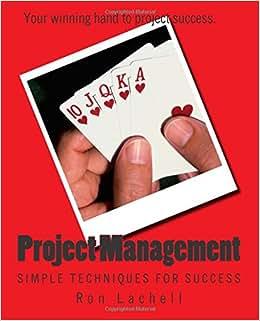 Project Management: Simple Techniques For Success