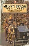 Josh Lawton (Coronet Books) (0340198524) by Melvyn Bragg