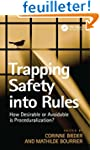 Trapping Safety into Rules: How Desir...