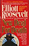 New Deal for Death: A Blackjack Endicott Novel (0312952384) by Roosevelt, Elliott