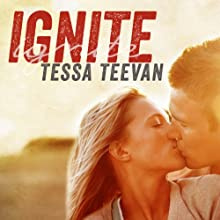 Ignite: Explosive, Book 1 Audiobook by Tessa Teevan Narrated by Todd Haberkorn, Cris Dukehart