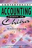 Accounting Issues in China by Liu Kin Cheung Zhang Wei G. Liu Kim C. (1997-04-15) Textbook Binding