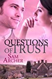 Questions Of Trust: A Medical Romance
