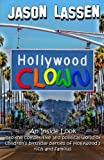 img - for Hollywood Clown: An inside look into the competitive and political world of children's birthday parties of Hollywood's rich and famous book / textbook / text book