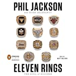 Eleven Rings: The Soul of Success | Phil Jackson,Hugh Delehanty