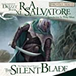 The Silent Blade: Legend of Drizzt: P...