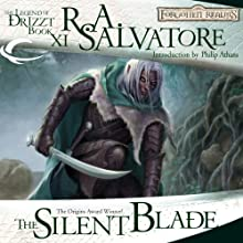The Silent Blade: Legend of Drizzt: Paths of Darkness, Book 1 (       UNABRIDGED) by R. A. Salvatore Narrated by Victor Bevine