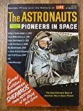 img - for The Astronauts: Pioneers in Space book / textbook / text book