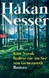 Kim Novak badete nie im See von Genezareth: Roman GÜNSTIG