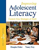 Improving Adolescent Literacy: Content Area Strategies at Work (4th Edition)