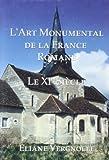 echange, troc Eliane Vergnolle - L'art Monumental De La France: Le XI Siecle