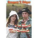 Gone to Meet the British: A Novel of the American Revolution ~ Gregory T. Edgar