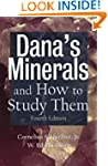 Dana's Minerals and How to Study Them...
