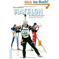 Biathlon. Eine Erfolgsgeschichte