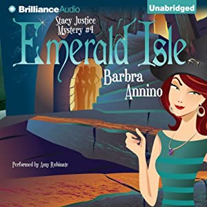 Emerald Isle: A Stacy Justice Mystery, Book 4 | [Barbra Annino]