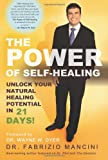 img - for The Power of Self-Healing: Unlock Your Natural Healing Potential in 21 Days book / textbook / text book