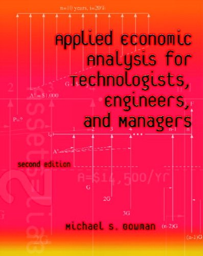 Applied Economic Analysis for Technologists, Engineers,...