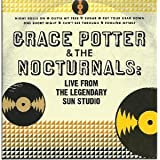 Grace Potter & the Nocturnals: Live from the Legen