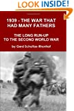 1939 - The War That Had Many Fathers
