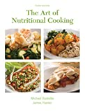 The Art of Nutritional Cooking, 3rd Edition