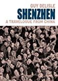 Shenzhen: A Travelogue from China (1770460799) by Delisle, Guy