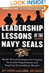 Leadership Lessons of the Navy SEALS:...