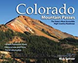 Colorado Mountain Passes: The State's Most Accessible High Country Roadways
