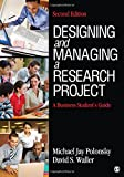 img - for Designing and Managing a Research Project: A Business Student's Guide book / textbook / text book