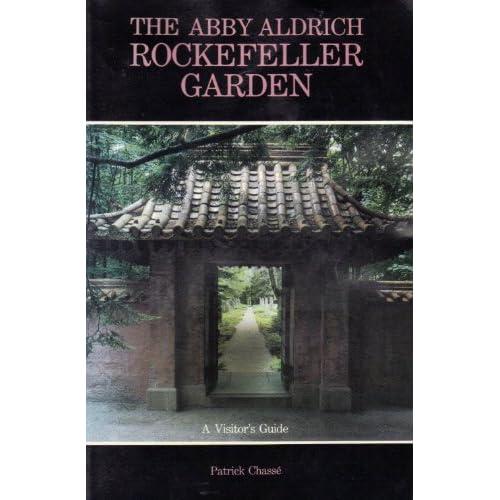 The Abby Aldrich Rockefeller Garden: A Visitor's Guide: Patrick