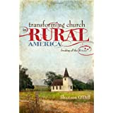 Transforming Church in Rural America ~ Shannon O'Dell