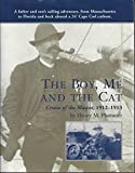 The Boy, Me and the Cat: Cruise of the Mascot, 1912 - 1913