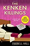 The KenKen Killings: A Puzzle Lady Mystery (Puzzle Lady Mysteries) (0312612192) by Hall, Parnell