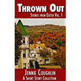Thrown Out: Stories from Exeter (A Literary Collection) ~ Jennie Coughlin
