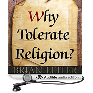 Why Tolerate Religion? (Unabridged)