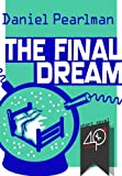 img - for The Final Dream (a sci-fi short novel) book / textbook / text book