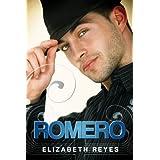Romero (The Moreno Brothers ) ~ Elizabeth Reyes