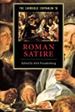The Cambridge Companion to Roman Satire (Cambridge Companions to Literature)