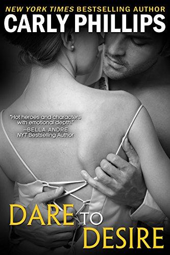 Dare to Desire (Dare to Love Book 2)