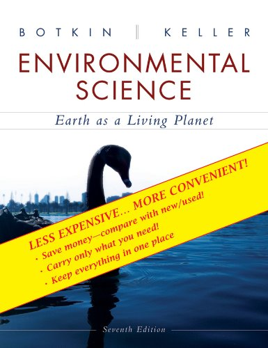 Environmental Science: Earth as a Living Planet, Seventh Edition Binder Ready Version