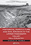 img - for Historical Agriculture and Soil Erosion in the Upper Mississippi Valley Hill Country book / textbook / text book