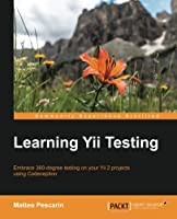 Learning Yii Testing Front Cover