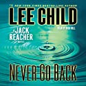 Never Go Back: A Jack Reacher Novel, Book 18 (       UNABRIDGED) by Lee Child Narrated by Dick Hill